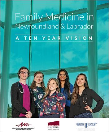 Download Family Medicine in Newfoundland & Labrador A TEN YEAR VISION